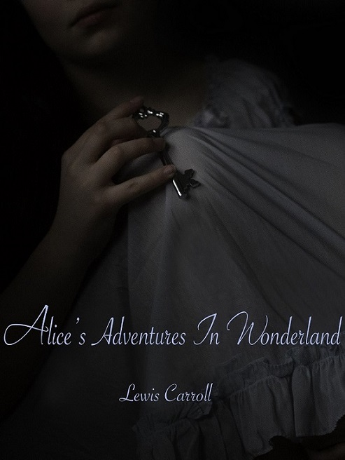 Alice's Adventures in Wonderland - Reagan Rose