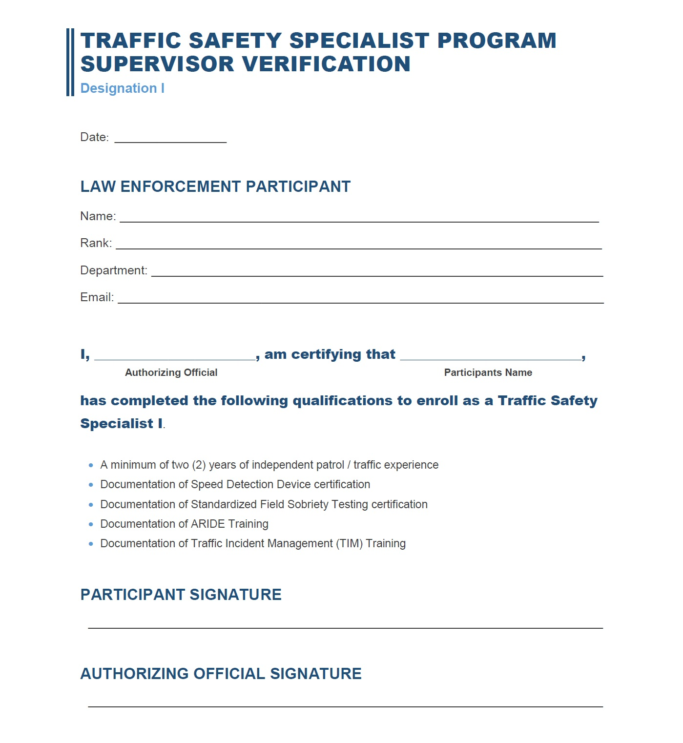 Copy and Print the Supervisor Verification Form and have your immediate supervisor sign.  Upload the form into the Supervisor Verification Documentation below.
