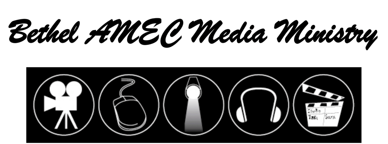 Bethel AME Media Ministry