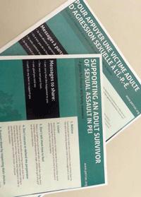 <em>Additional brochures available directly from PEI Rape and Sexual Assault Centre by calling 902-368-4582:</em><br><em> • After a Sexual Assault - Seeking Medical Attention</em><br><em> • After a Sexual Assault - Reporting to Police </em><br><em>• Counselling Services for Survivors of Sexual Assault</em><br><em> • Counselling Services for Survivors of Childhood Sexual </em><em>Abuse</em><br><em> • Men Matter - group programs for men who have </em><em>experienced sexual abuse</em>