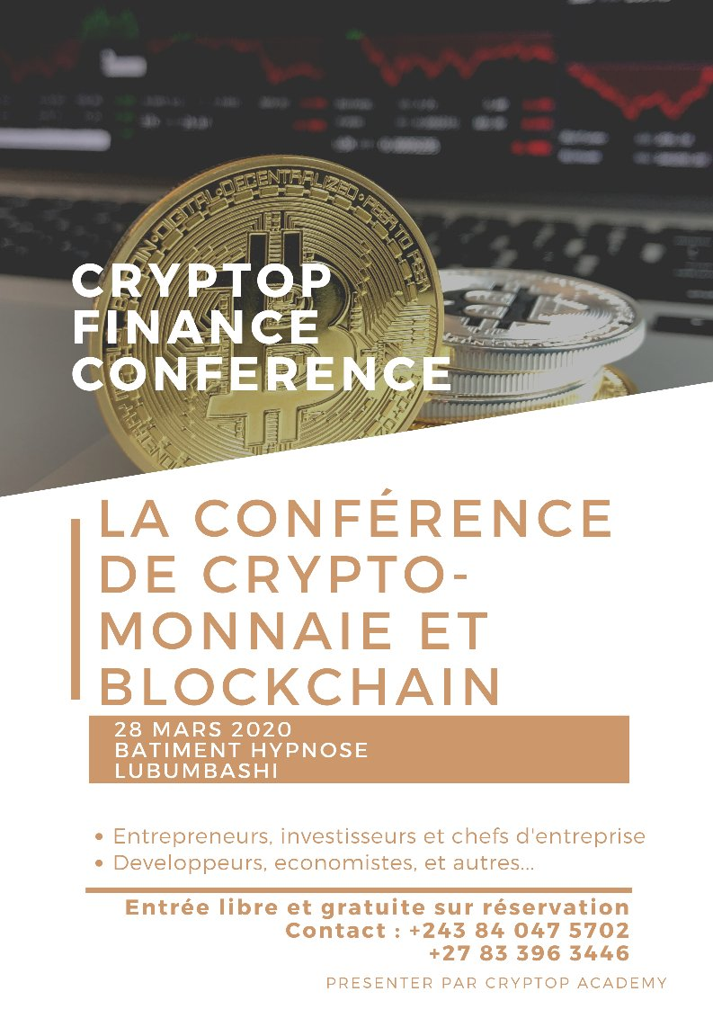 CRYPTOP FINANCE CONFERENCE<br>LE 28 MARS 2020 14H30 - LUBUMBASHI BÂTIMENT HYPNOSE
