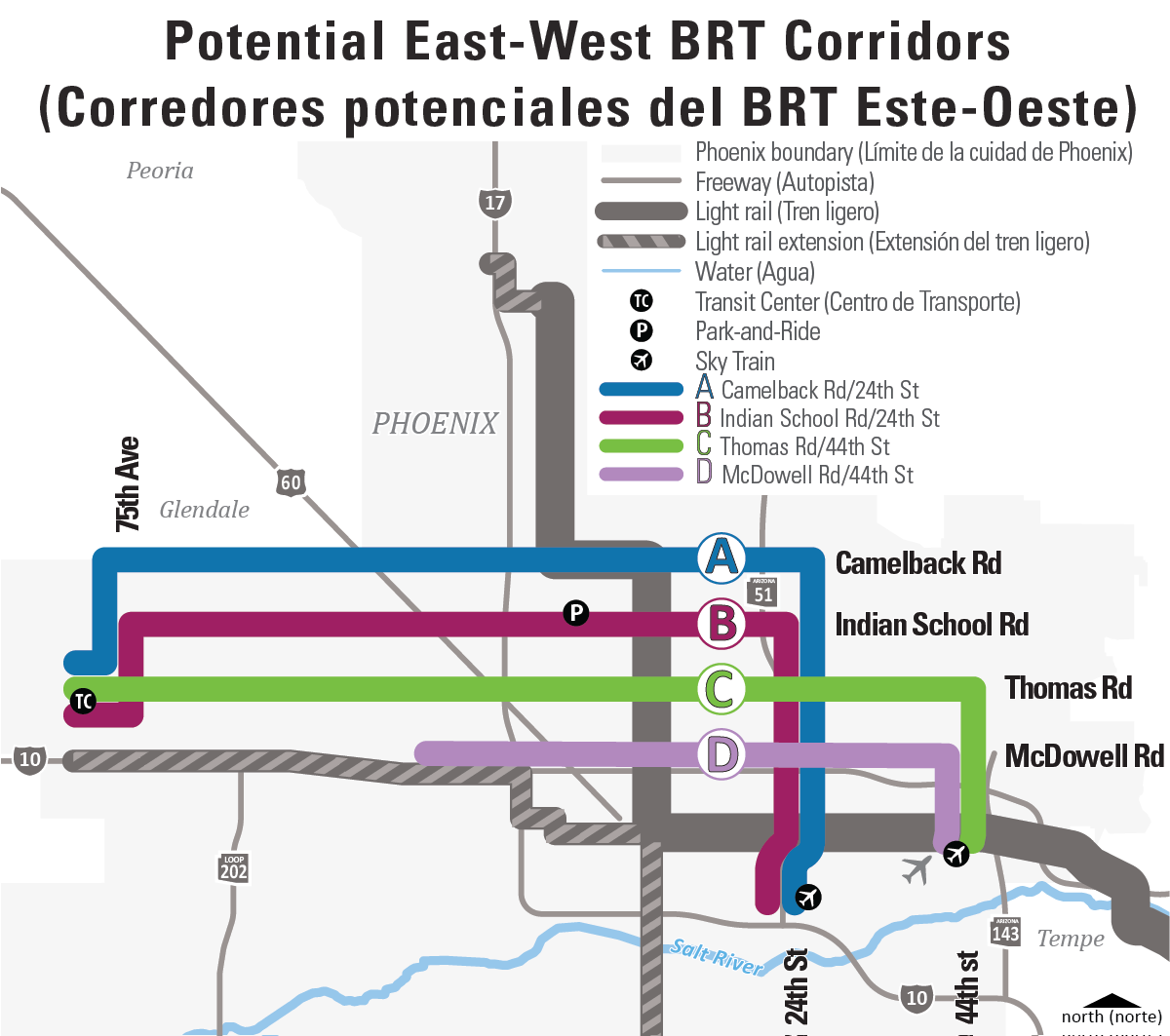 Potential East-West BRT Corridors (Corredores potenciales del BRT Este-Oeste) Map: Camelback Rd/24th St (A) Indian School Rd/24th St (B) Thomas Rd/44th St (C) McDowell Rd/44th St (D)