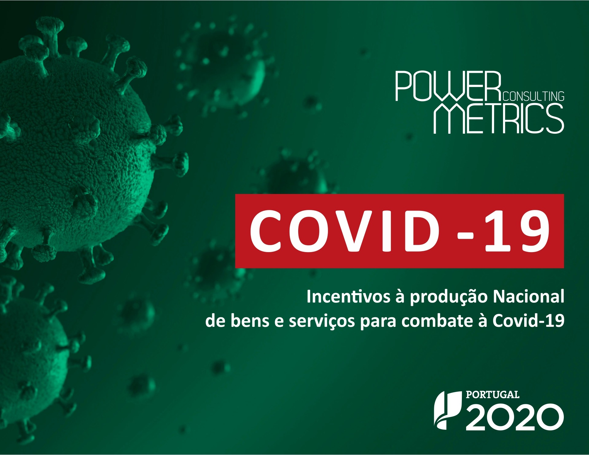 Incentivos à produção Nacional de bens e serviços para combate à Covid - 19