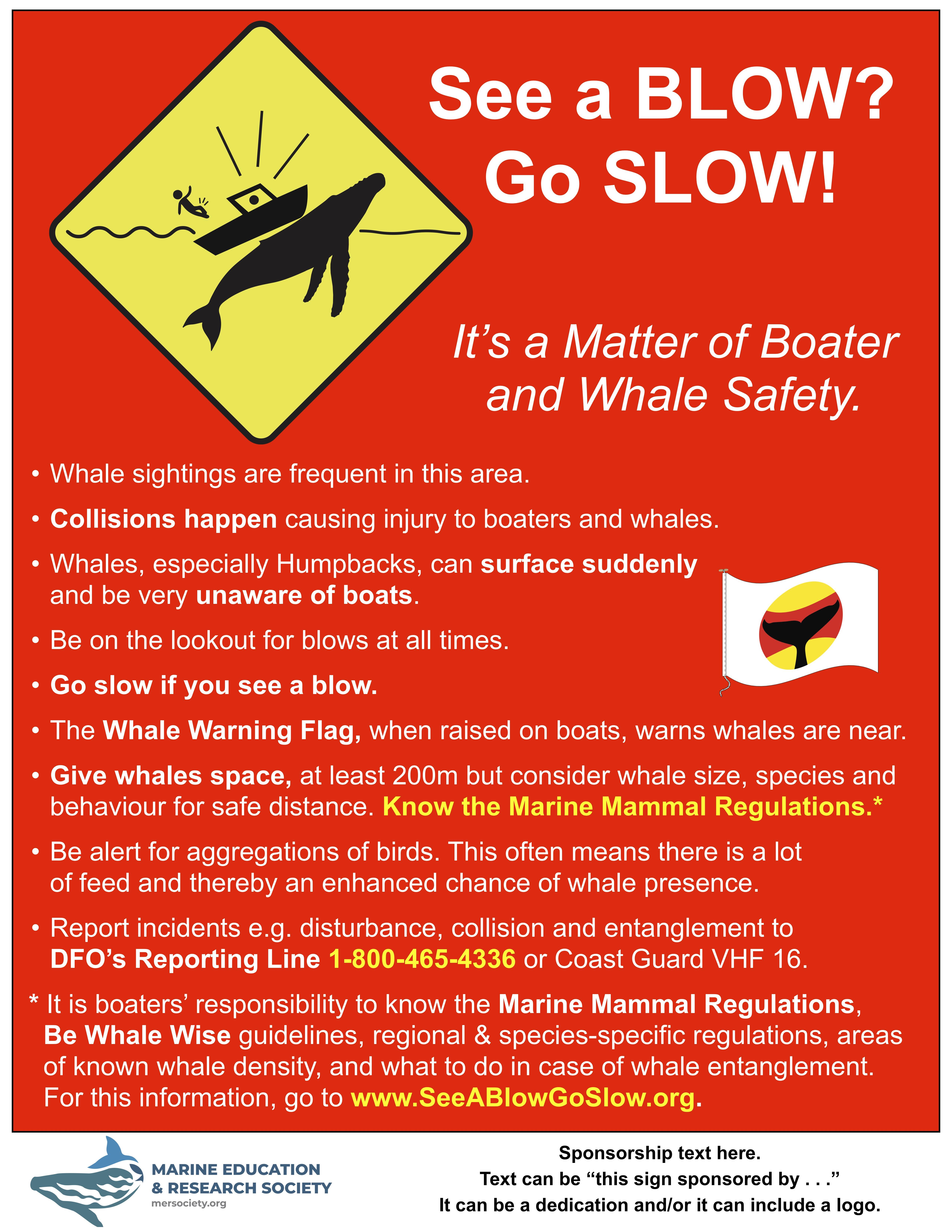 """Example of a sponsored """"See A Blow? Go Slow!"""" Sign"""