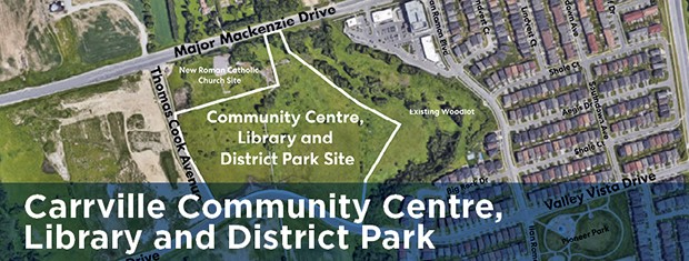 Map of the Carrville Community Centre, Library and District Park site