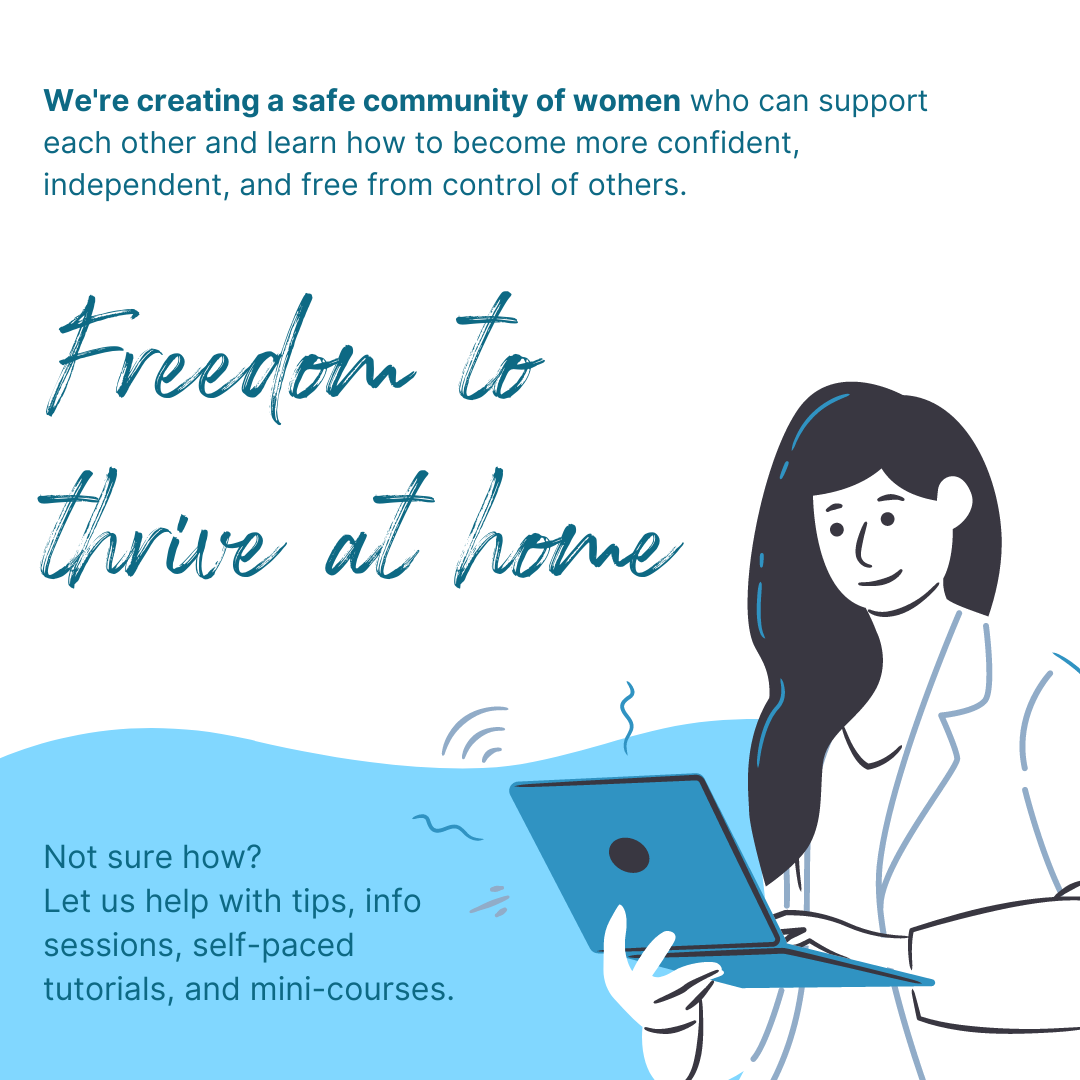 Freedom to thrive at home