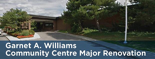 Garnet A. Williams Community Centre Major Renovation