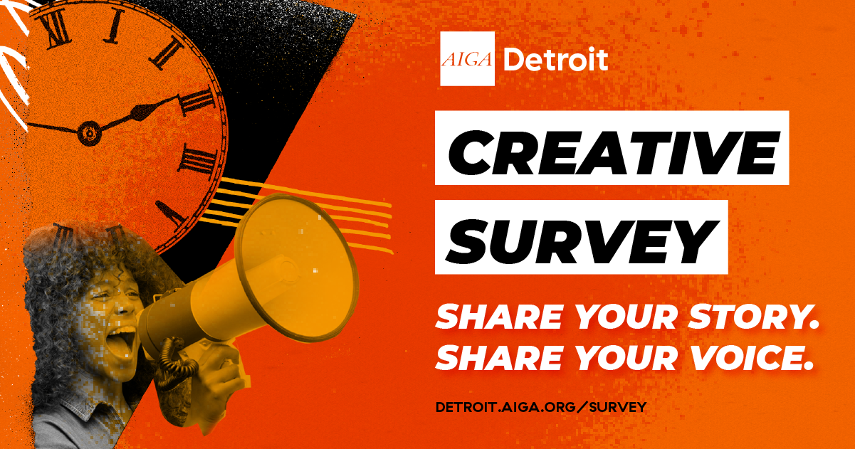 AIGA Detroit Creative Survey: Share your story. Share your voice.