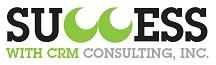 www.SuccessWithCRM.com   Office: 269.445.3001