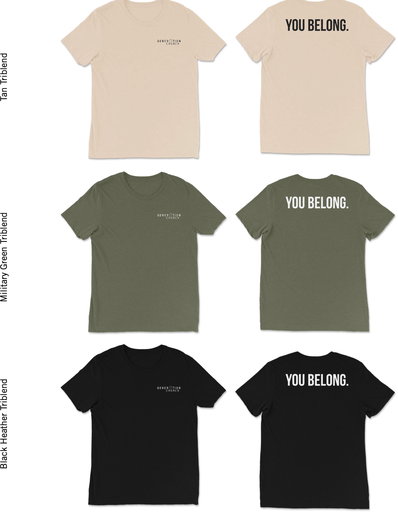 Check out our You Belong Triblend T's