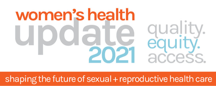 Women's Health Update 2021 - Quality. Equity. Acce