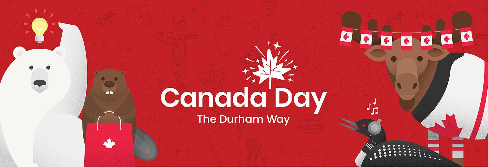 Canada Day - The Durham Way