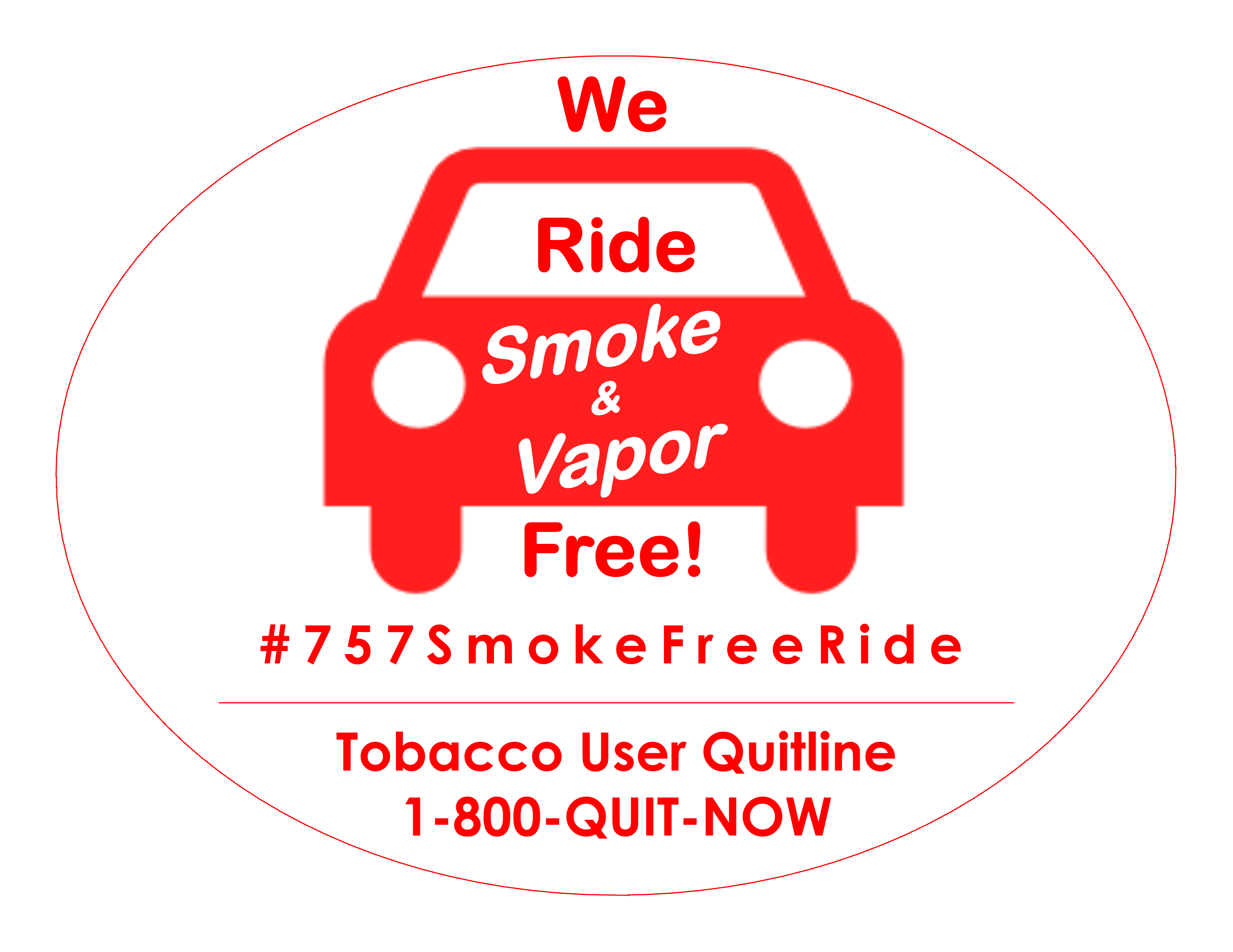 I pledge to protect the young lungs of my community by: <br>• Only allowing children to ride in a car where no one ever smokes or vapes.<br>• Making sure no one ever smokes or vapes in my car. <br>• Sharing the #757SmokeFreeRide message.