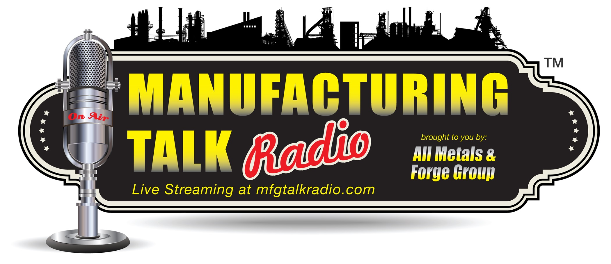 Manufacturing Talk Radio, sponsored by All Metals